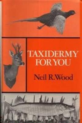 Taxidermy for You (Hardback)