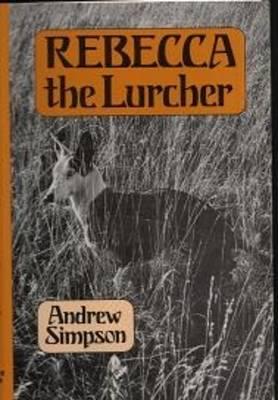 Rebecca the Lurcher (Hardback)