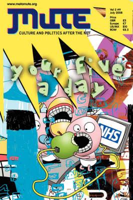 Mute Magazine: v. 2, No. 9 (Paperback)