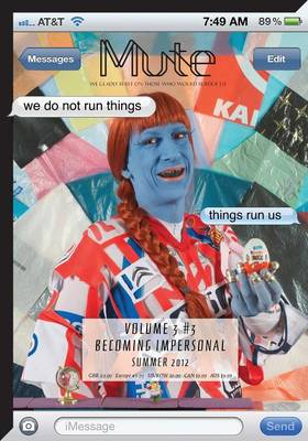 Mute Magazine: v. 3, No. 3: Becoming Impersonal (Paperback)