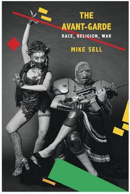The Avant-garde: Race, Religion, War - SB - Enactments (Paperback)