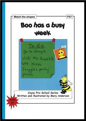 Boo Has a Busy Week: Match the Shapes - PS7 - Cayac Pre-school Series No. 7 (Paperback)