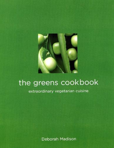 The Greens Cookbook: Extraordinary Vegetarian Cuisine (Paperback)