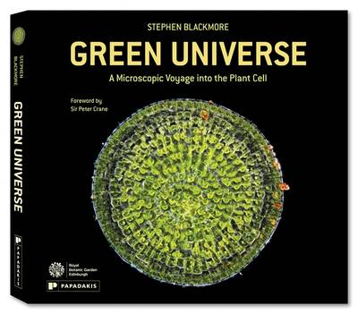 Green Universe: A Microscopic Voyage into the Plant Cell (Hardback)