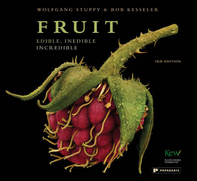 Fruit: Edible, Inedible, Incredible (Hardback)