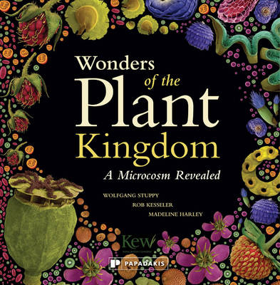 Wonders of the Plant Kingdom: A Microcosm Revealed (Paperback)