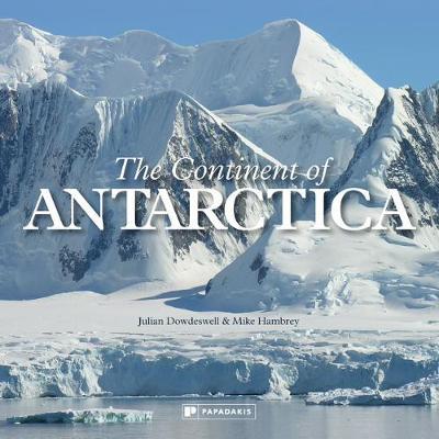 The Continent of Antarctica (Hardback)