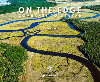 On The Edge: Combahee to Winyah (Hardback)