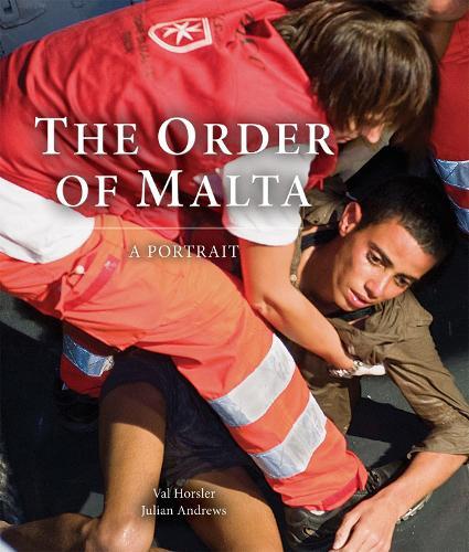 The Order of Malta: A Portrait (Hardback)