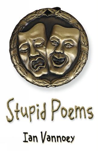 Stupid Poems - Stupid Poems 1 (Paperback)