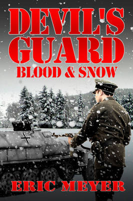 Devil's Guard Blood & Snow (Paperback)