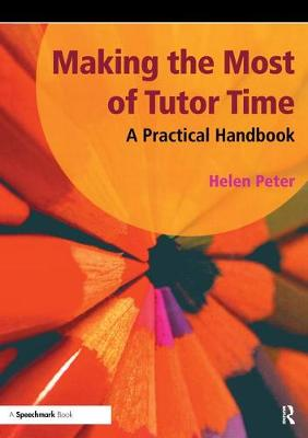 Making the Most of Tutor Time (Paperback)