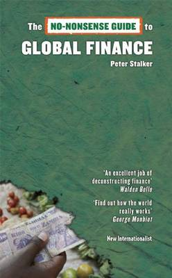 The No-Nonsense Guide to Global Finance (Paperback)
