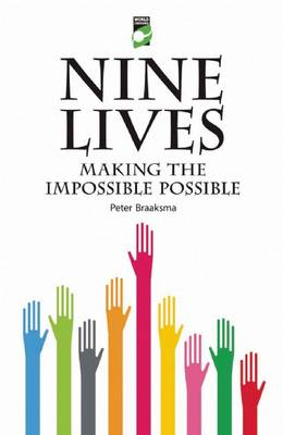 Nine Lives: Making the Impossible Possible (Paperback)