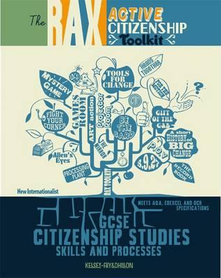 The Rax Active Citizenship Toolkit: GCSE Citizenship Studies - Skills and Processes (Paperback)