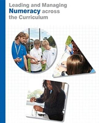 Leading and Managing Numeracy across the Curriculum (Paperback)