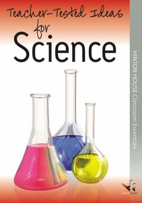 Teacher-tested Ideas for Science - Teacher-tested Ideas (Paperback)