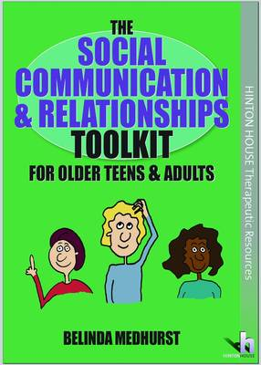 The Social Communication & Relationships Toolkit for Older Teens & Adults (Paperback)