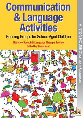 Communication & Language Activities: Running Groups for School-Aged Children (Paperback)