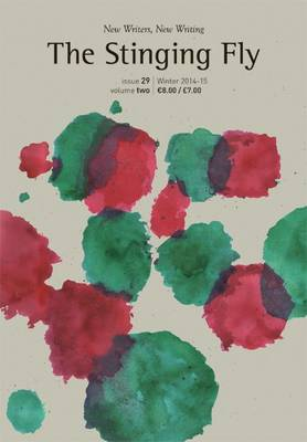 The Stinging Fly: Issue 29, Volume 2: Winter 2014-15 - Stinging Fly 47 (Paperback)