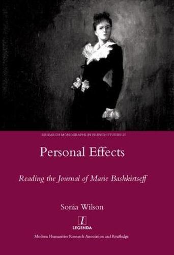 Personal Effects: Reading the Journal of Marie Bashkirtseff (Hardback)