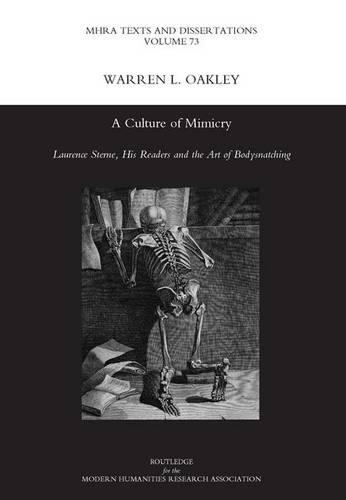 A Culture of Mimicry: Laurence Sterne, His Readers and the Art of Bodysnatching (Hardback)