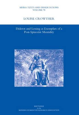 Diderot and Lessing as Exemplars of a Post-spinozist Mentality (Hardback)