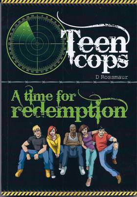 Teen Cops a Time for Redemption - Teen Cops 1 (Paperback)
