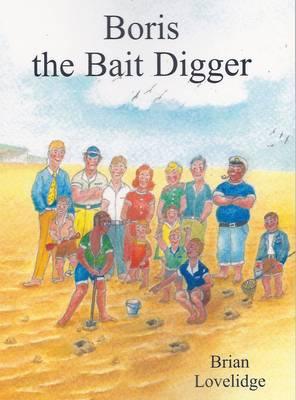 Boris the Bait Digger (Paperback)