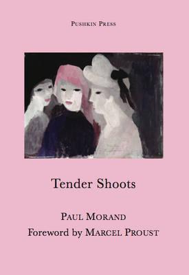 Tender Shoots (Paperback)