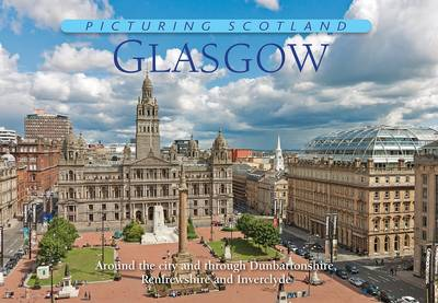 Glasgow - Picturing Scotland (Hardback)