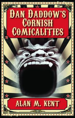 Dan Daddow's Cornish Comicalities (Paperback)