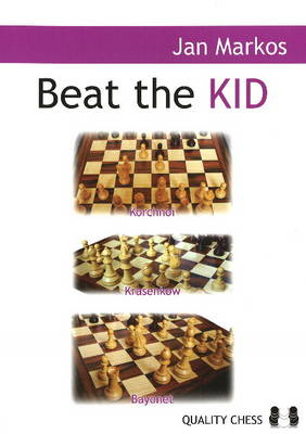 Beat the Kid: Three Lines Against the King's Indian (Paperback)