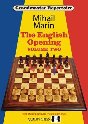 Grandmaster Repertoire 4: The English Opening vol. 2 - Grandmaster Repertoire (Paperback)