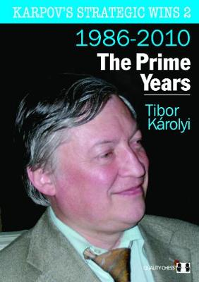 Karpov's Strategic Wins 2: The Prime Years (Paperback)