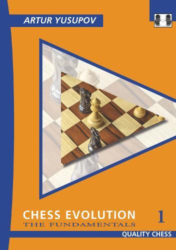 Chess Evolution 1: The Fundamentals (Paperback)
