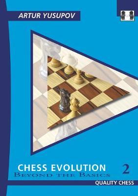 Chess Evolution 2: Beyond the Basics (Paperback)