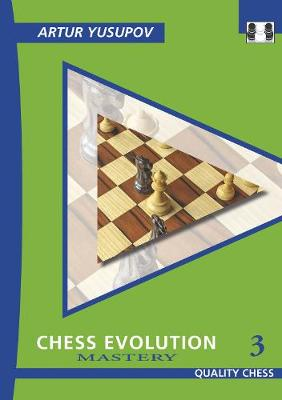 Chess Evolution 3: Mastery (Paperback)