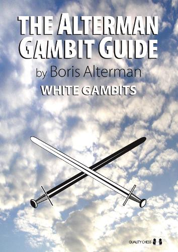 The Alterman Gambit Guide: White Gambits (Paperback)