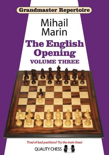 Grandmaster Repertoire 5: The English Opening: Volume 3 - Grandmaster Repertoire (Paperback)