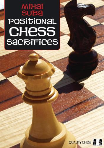 Positional Chess Sacrifices (Paperback)