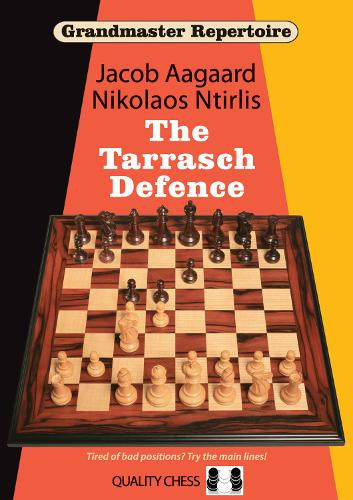 Grandmaster Repertoire 10 - The Tarrasch Defence - Grandmaster Repertoire (Paperback)