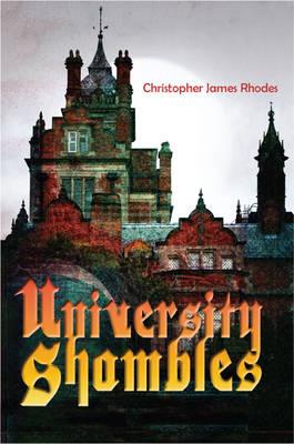 University Shambles (Hardback)
