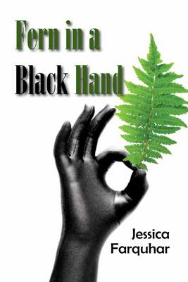 Fern in a Black Hand (Paperback)