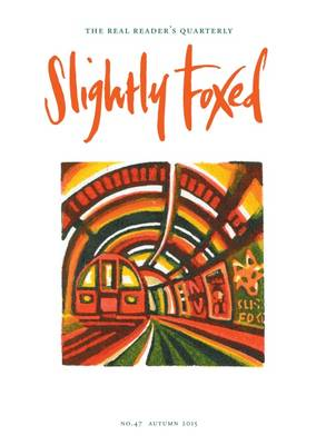 Slightly Foxed: Curiouser and Curiouser (Paperback)