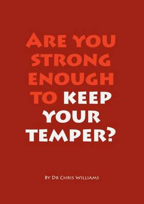 Are You Strong Enough to Keep Your Temper? (Paperback)