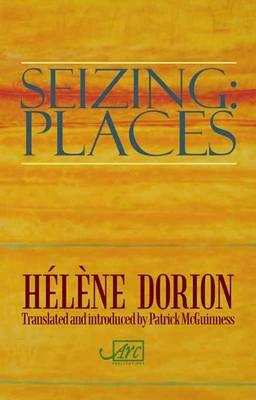 Seizing: Places (Hardback)