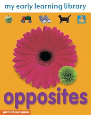 Opposites - My Early Learning Library (Board book)