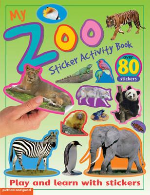 My Zoo Sticker Activity Book - Sticker Activity Books (Paperback)