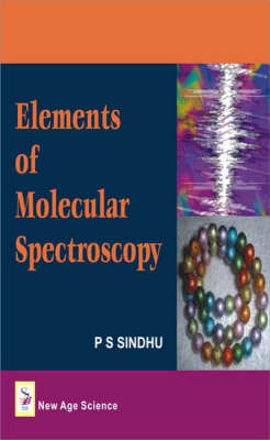 Elements of Molecular Spectroscopy (Hardback)